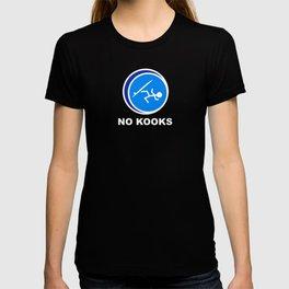 No kooks (larger design) T-shirt