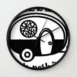 Home Is Where We Park It RV Wall Clock