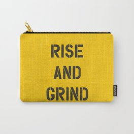 Rise and Grind black-white yellow typography poster bedroom wall home decor Carry-All Pouch