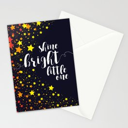 Shine Bright Little One - stars night sky Stationery Cards