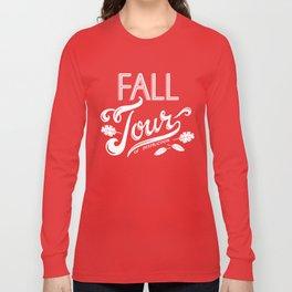 Fall Tour of Destruction Long Sleeve T-shirt