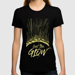 Feel the Glow // moonlight version T-shirt
