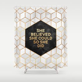 She believed she could so she did 2 Shower Curtain