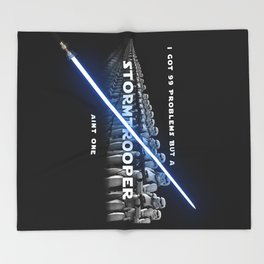 Stormtrooper aint one Throw Blanket