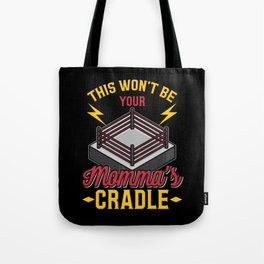 Momma's Cradle Grappling Wrestling Fan Dad Wrestler Gift Tote Bag