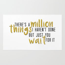 there's a million things i haven't done Rug