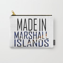 Made In Marshall Islands Carry-All Pouch