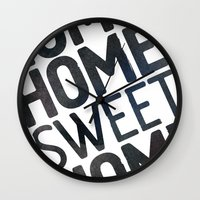 home sweet home Wall Clocks featuring HOME by Eolia