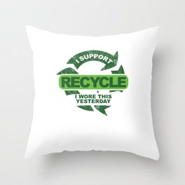 Recylce Support Recycling Throw Pillow