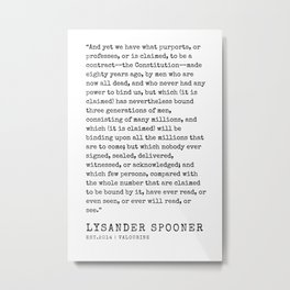4    | Lysander Spooner | Lysander Spooner Quotes | 200608 Metal Print