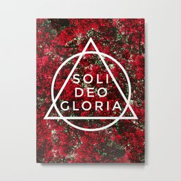 THE FIVE SOLAS: SOLI DEO GLORIA Metal Print