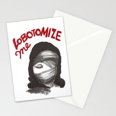 Lobotomize me. Stationery Cards