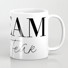 dream without fear love without limits (1 of 2) Coffee Mug