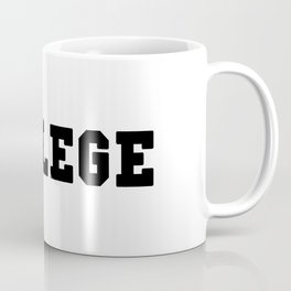 COLLEGE with Black Lettering Coffee Mug