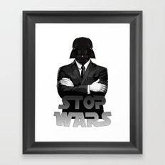 Stop Wars Framed Art Print