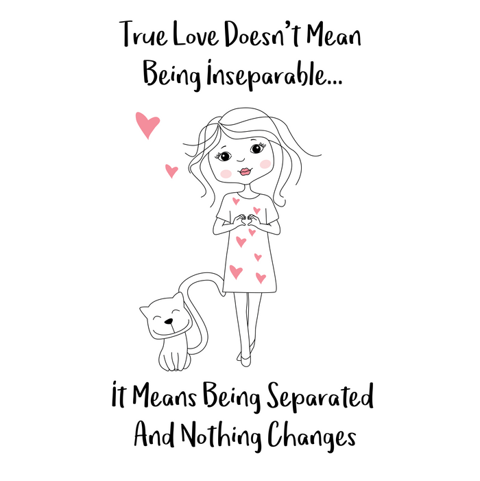 True Love means being separated and nothing changes - Happy Valentines Day Comforters