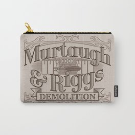 Murtaugh & Riggs Demolition Carry-All Pouch