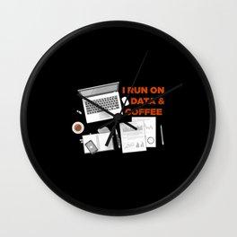 I Run On Data And Coffee Wall Clock