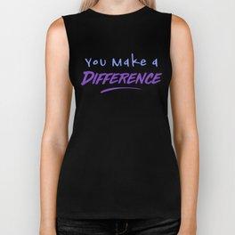 You Make a Difference Biker Tank