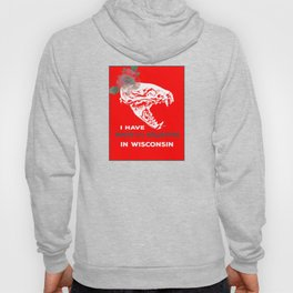 I Have Roots and Relatives in Wisconsin Hoody