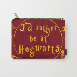 Harry Potter—I'd rather be at Hogwarts Carry-All Pouch