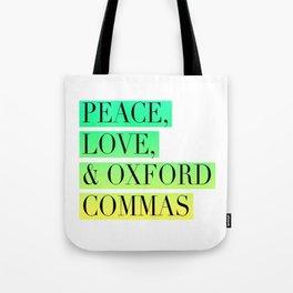 Peace, Love, and Oxford Commas Trinity Tote Bag