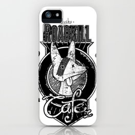 Lucky Roadkill Cafe iPhone Case