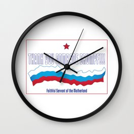 Thank You Comrade Drumpf Wall Clock