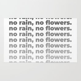 No Rain No Flowers Quote, Life Quotes, Large Printable Photography, Wall Art Print Decor Rug