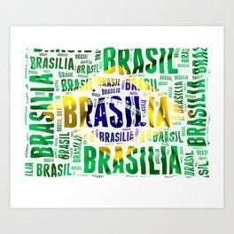 Brazil Flag Brasilia Cool Art Brazilian Patriotism South America Gift Art Print