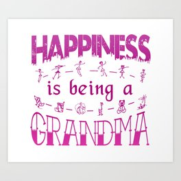 Happiness is Being a GRANDMA Art Print