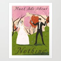 Much Ado About Nothing Art Print