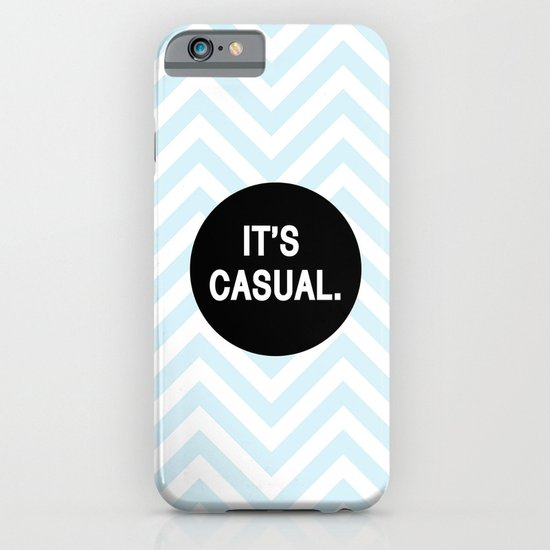 It's casual. iPhone & iPod Case