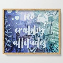 No Crabby Attitudes Serving Tray