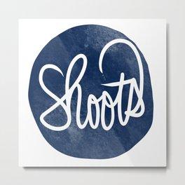 shoots 2 Metal Print