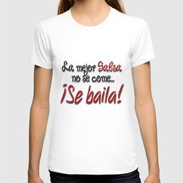 Dance Salsa! T-shirt