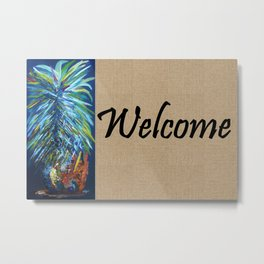 WELCOME with PINEAPPLE Metal Print