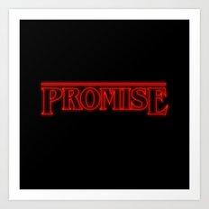 Stranger Things Promise Art Print