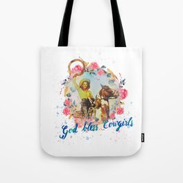 God bless cowgirls Tote Bag