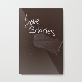 LOVE STORIES! Metal Print