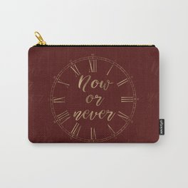 Gold and Burgundy Now or Never Inspiring Quote Carry-All Pouch