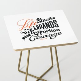 Life shrinks or expands... Side Table