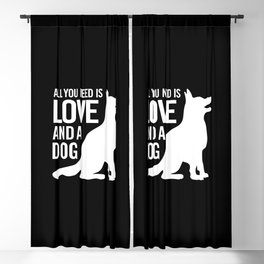 All You Need is Love and a Dog Blackout Curtain
