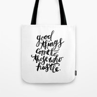hustle Tote Bags featuring hustle by rachmills