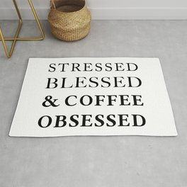 Stressed Blessed Obsessed Rug