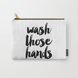 Wash those hands Toilet sign Bathroom rules INSTANT DOWNLOAD Kids wall art Loo sign Washroom sign Ba Carry-All Pouch