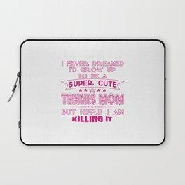 SUPER CUTE A TENNIS MOM Laptop Sleeve