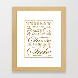Choose a Seat, Not a Side! Gold Glitter Typography Framed Art Print