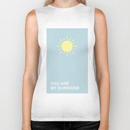 You are my sunshine Biker Tank
