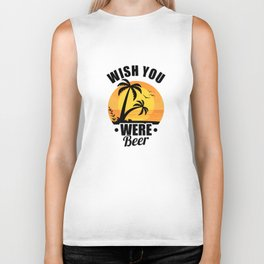 Cute Wish You Were Beer Funny Punny Beer Pun Biker Tank